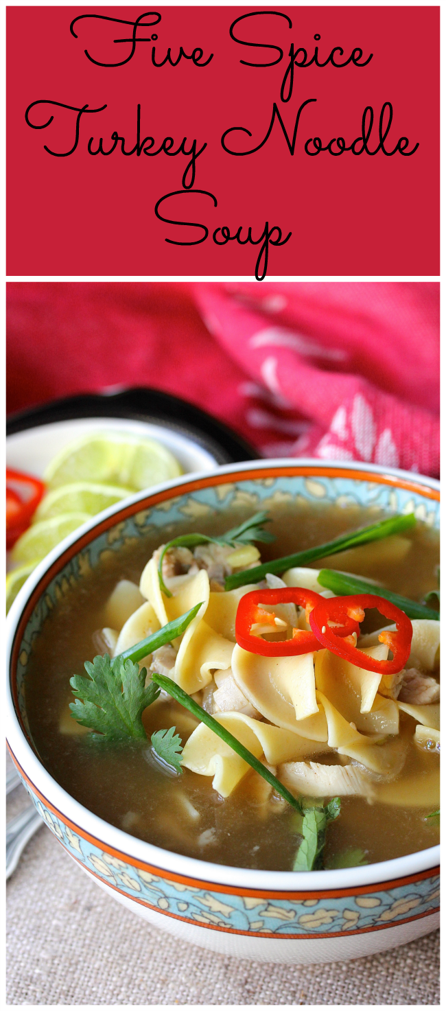Five Spice Turkey Noodle Soup is not your average turkey noodle soup ...