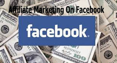 How to Get Started With Affiliate Marketing On Facebook - All You Need To Know