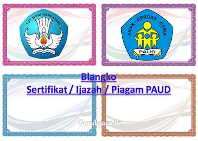Contoh Bangko Sertifikat / Ijazah / Piagam PAUD