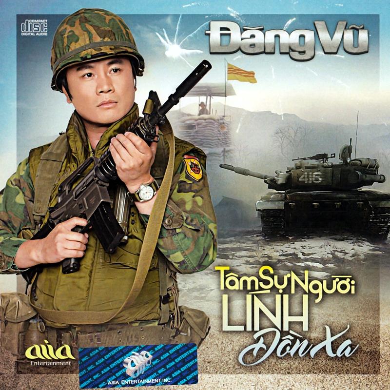 AsiaCD - Đăng Vũ - Tâm Sự Người Lính Đồn Xa (NRG)