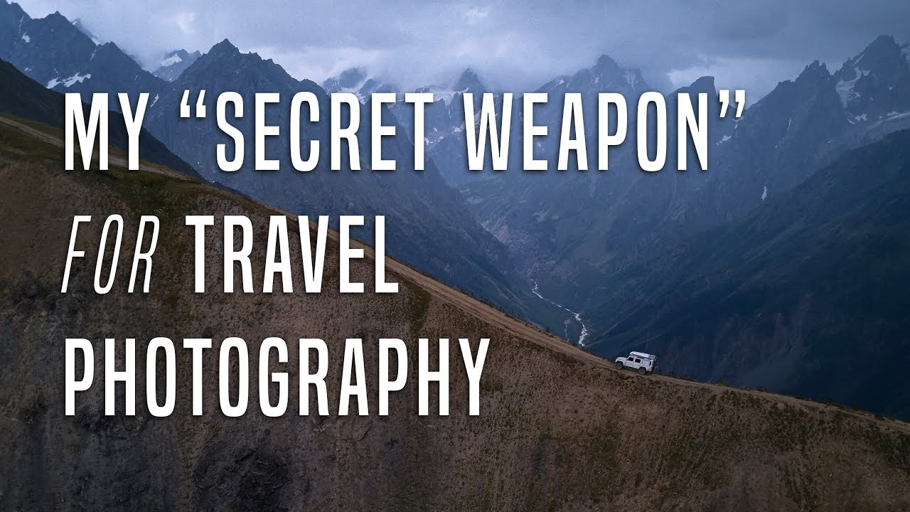 The ´SECRET WEAPON´ for Travel Photography