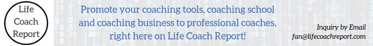 Promote Your Business to Life Coaches, Right Here on the Life Coach Report!