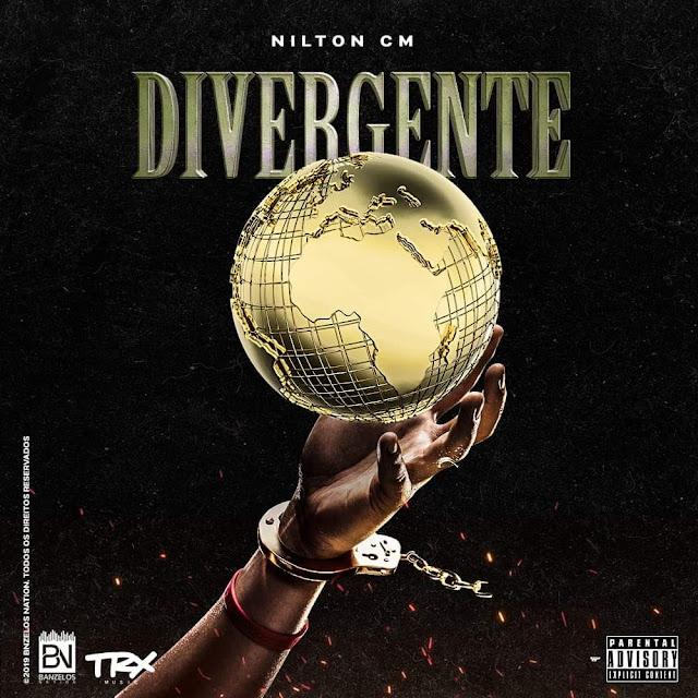 Nilton CM - Divergente (Rap) [Download] baixar nova musica descarregar agora 2019