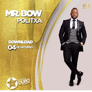 MR Bow - Politxa (2019) [DOWNLOAD MP3] BAIXAR MUSICA