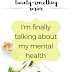 The Twenty-Something Series: I'm finally talking about my mental health