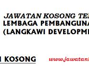 Jawatan Kosong Lembaga Pembangunan Langkawi (LADA)  27 JUN 2017 dan 01 Julai 2017