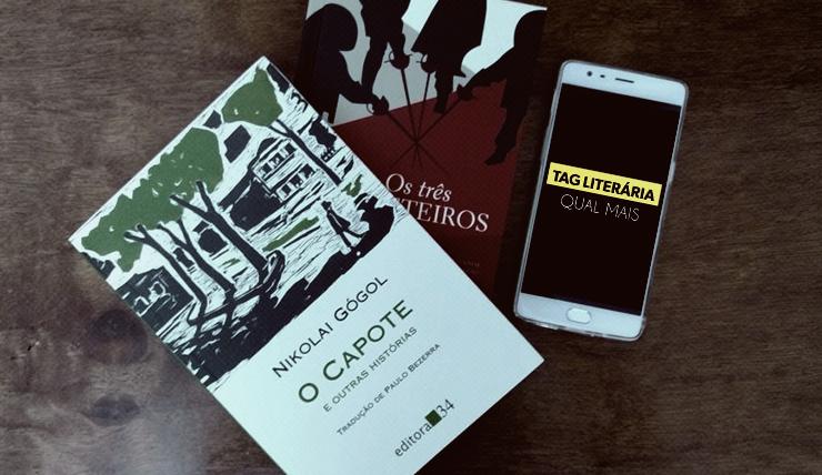 Livro O Capote e Os três mosqueteiros e um smartphone