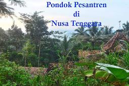 15+ Pondok Pesantren di Nusa Tenggara Terbaik dan Terlengkap