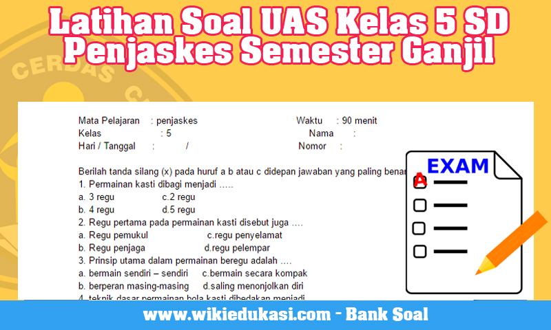 Latihan Soal UAS Kelas 5 SD Penjaskes Semester Ganjil