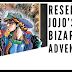 Reseña: Jojo's Bizarre Adventure #1