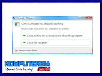 Cara Mengatasi Masalah COM Surrogate has Stopped Working di windows