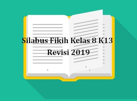 Silabus Fikih Kelas 8 K13 Revisi 2019