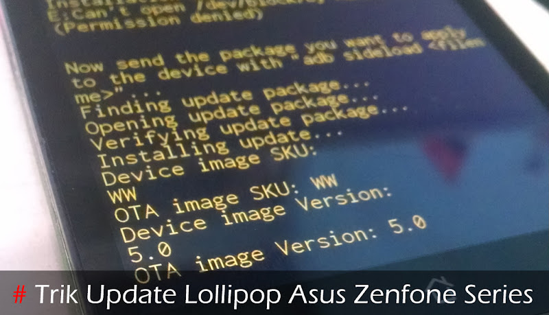 Trik Update Lollipop Asus Zenfone Series