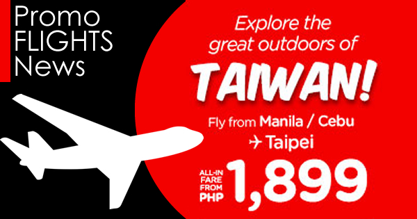 Promo Flight to Taiwan 1899 Promo Fare 2017