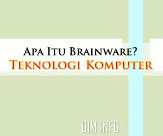 brainware pada teknologi komputer