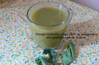 Vie quotidienne de Flaure: Potage brocolis, chou rave au gingembre