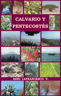 Gino Iafrancesco V.-Calvario y Pentecostés-