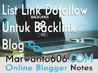 List Link Dofollow Untuk Backlink Blog
