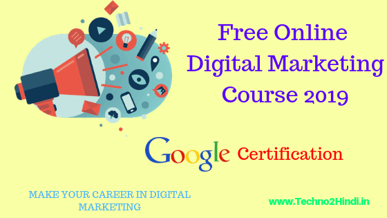 Free Digital Marketing Course By Google