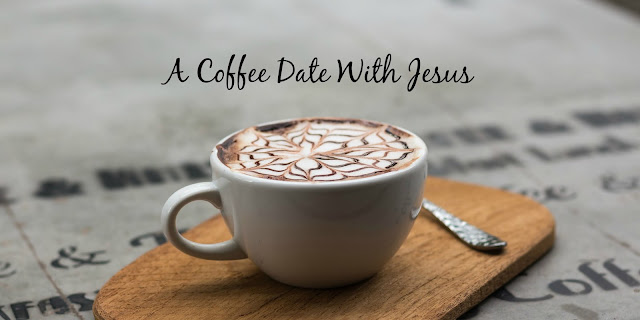 """5 Roles Jesus Plays in Our Lives And Why We Should """"Meet Him For Coffee!"""""""