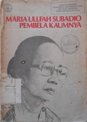 Maria Ullfah Subadio : Pembela Kaumnya