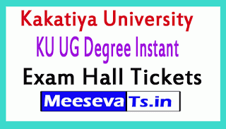 Kakatiya University KU UG Degree Instant Exam Hall Tickets