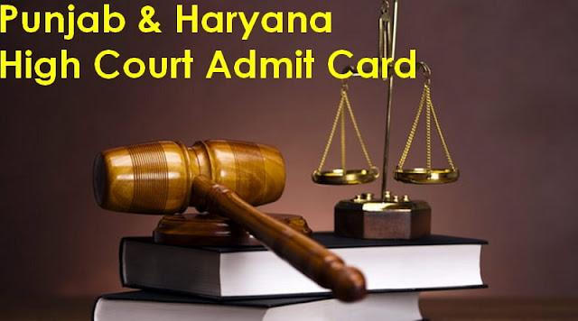 Punjab & Haryana High Court Admit Card