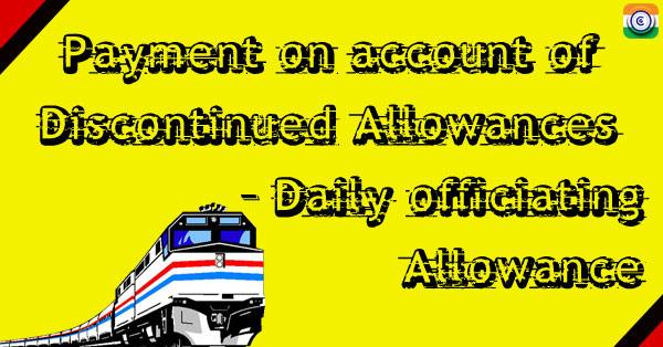 discontinued-allowance-daily-officiating-allowance