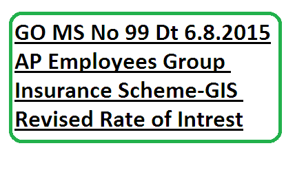 AP Andhra Pradesh Employees Group Insurance Scheme GIS Revised Rate of Intrest orders issued