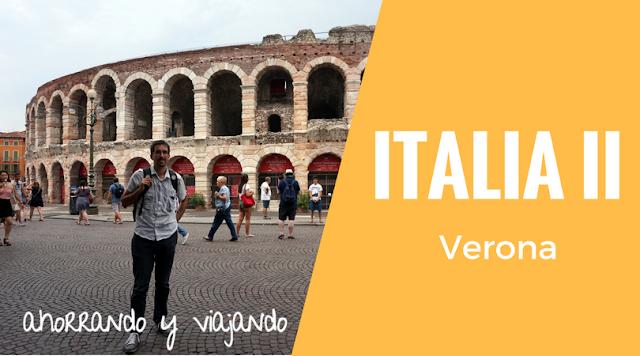 Italia: etapa 2 del viaje, Verona