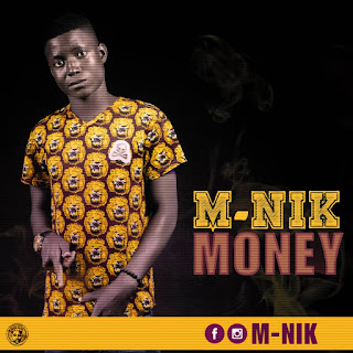 Music: M-NIK MONEY