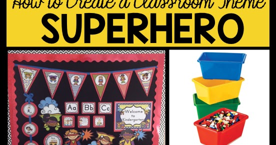 Superhero Classroom Decor Printables : Clutter free classroom superheroes themed