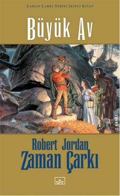 Robert Jordan - Zaman Çarkı 2 - Büyük Av