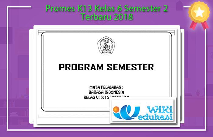 Promes K13 Kelas 6 Semester 2 Terbaru 2018