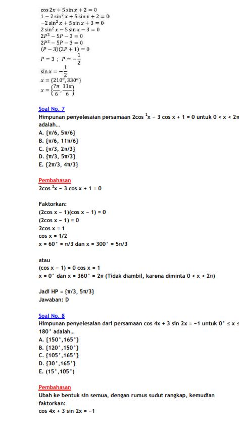 Untuk lebih jelasnya, perhatikan contoh soal berikut ini. Contoh Soal Persamaan Trigonometri Kelas 11 Dan Pembahasannya