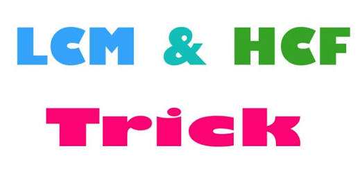 HCF & LCM SHORTCUT FORMULAS AND TRICKS