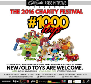 Ariyike Akinbobola's Arise Initiative presents the 2016 Charity Festival – #1000Toys Project | November 26