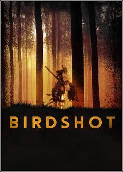 434376 - Filme Birdshot - Dublado Legendado