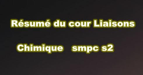 Résumé du Cour Liaisons Chimique SMPC S2