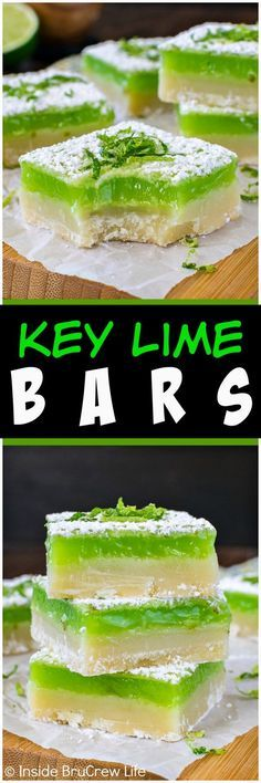 Best Key Lime Bars Recipe - Easy to make - A thick cookie crust and bright green key lime filling make these sweet and tart Key Lime Bars a must make recipe this spring. #keylimebars #bars #lime #sweettreats #dessert #easydessert #cake #minicake