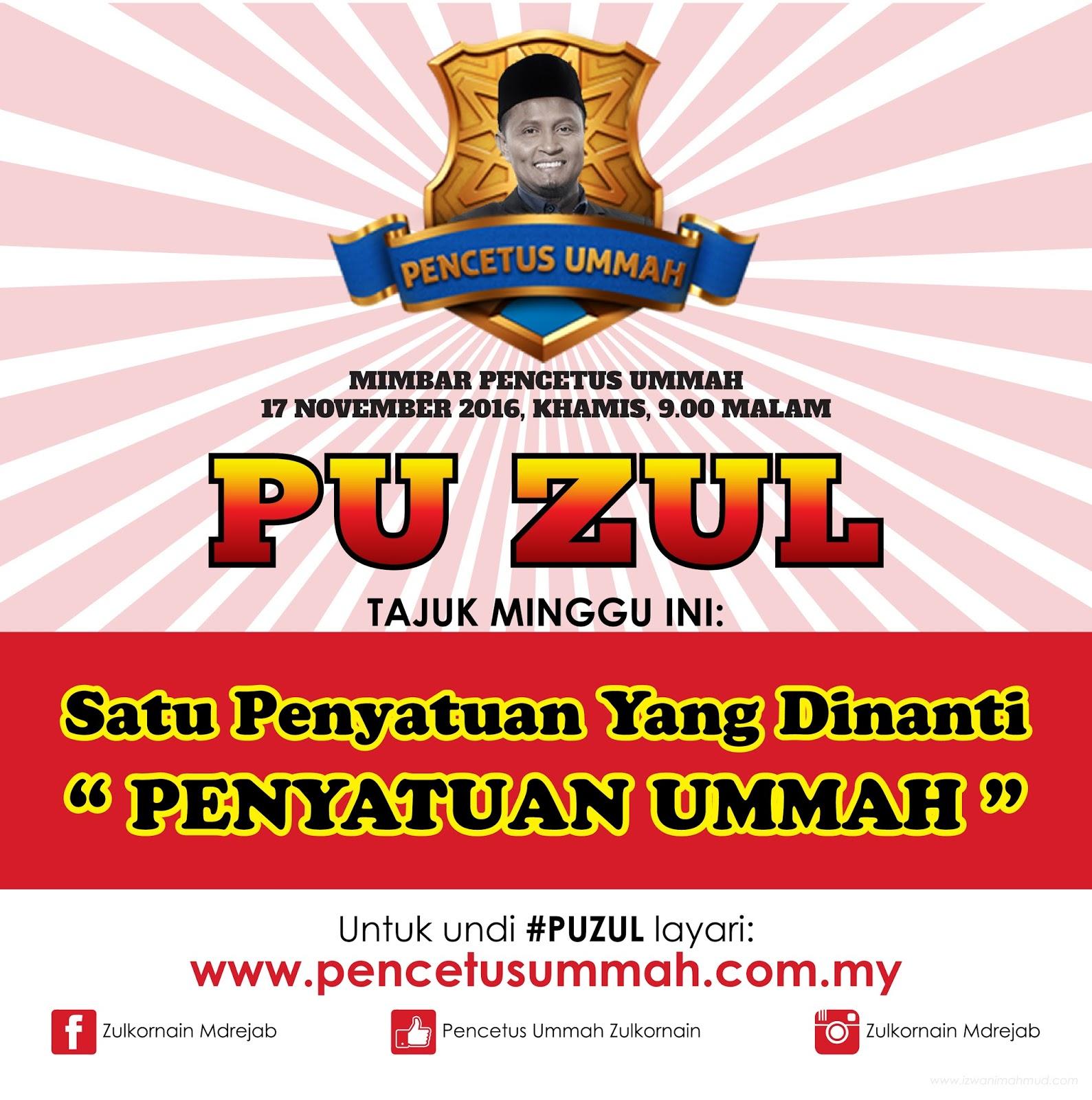 Pencetus Ummah 2016, PU ZUL, Pencertus Ummah Zul