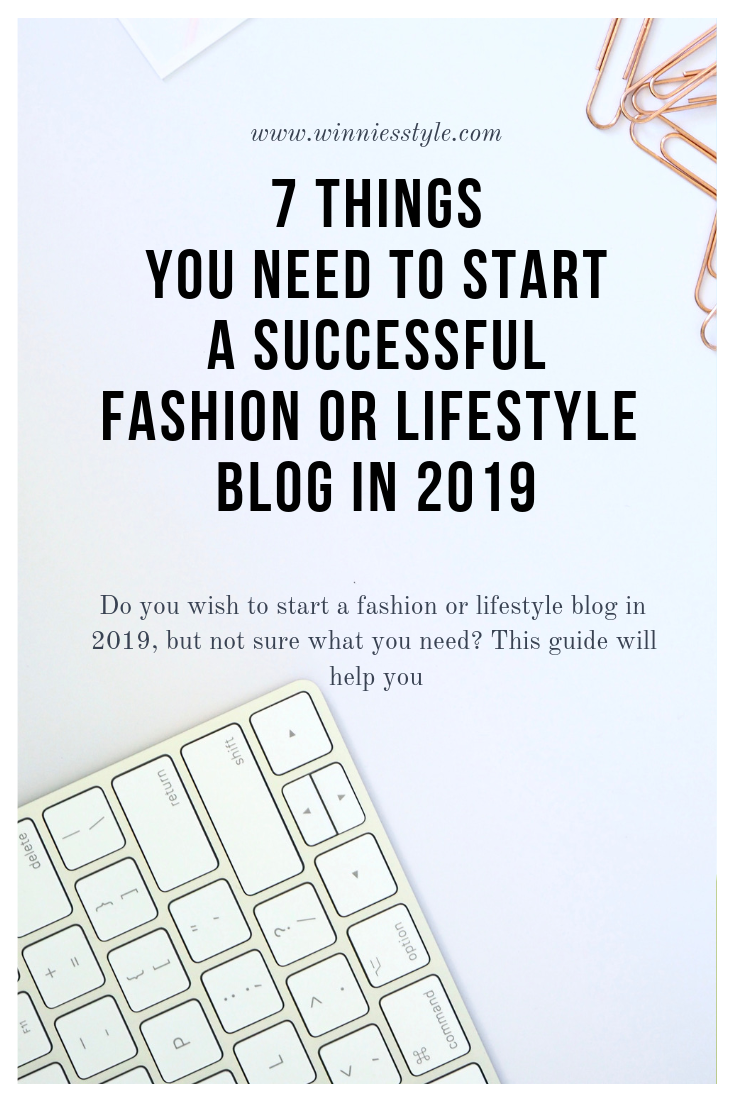 7-things-you-need-to-start-a-successful-fashion-or-lifestyle-blog