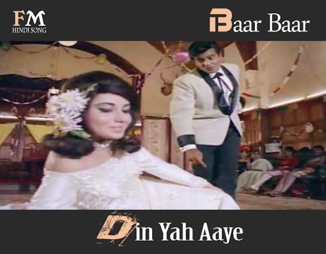 Baar-Baar-Din-Yah-Aaye-Farz-(1967)