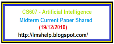 CS607 Midterm Current Paper