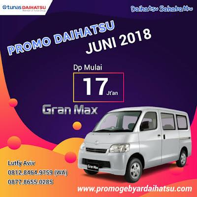 Promo Daihatsu Gran Max Minibus Juni 2018