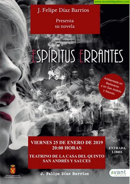 """Presentación de la novela """"Espíritus Errantes"""" de J. Felipe Díaz Barrios"""