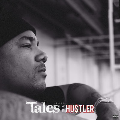 2 Eleven - Tales Of A Hustler - Album Download, Itunes Cover, Official Cover, Album CD Cover Art, Tracklist