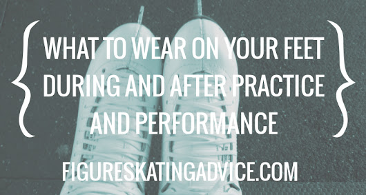 What To Wear On Your Feet When Figure Skating