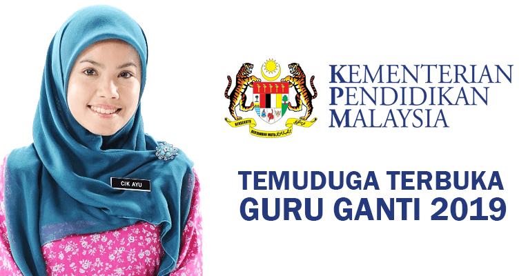 Temuduga Jawatan Guru Ganti di Kementerian Pendidikan Malaysia KPM 2019