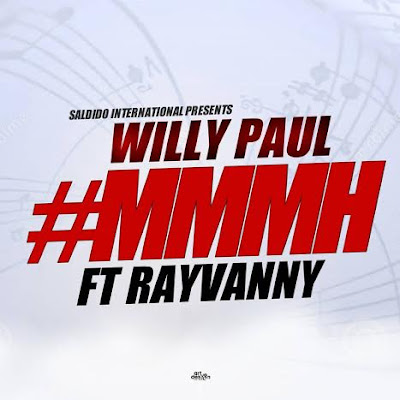 Willy Paul-Mmh ft Rayvanny - Mmmh